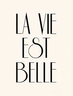 La Vie Est Belle French Poster Print Life is by nutmegaroo