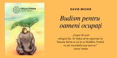 """""""Copiii tăi sunt refugiul tău. Ar trebui să te raportezi la fiecare dintre ei ca la un Buddha, fiindcă nu știi niciodată cine sunt ei."""""""