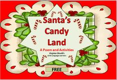 ESL Resources: Christmas Candy Land -Poem and Activities- ELL Newcomers Too! Christmas Activities, Kindergarten Activities, Fun Activities, Kindergarten Christmas, Kindergarten Reading, Christmas Candy, Christmas Treats, Xmas, Holiday Classrooms