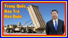 Bản Tin Đặc Biệt Cuối Tuần 4/3/17: Trung Quốc Đáp Trả Việc Hàn Quốc Triể...