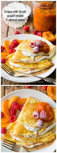 Crepes with Greek yogurt cream served with apricot raspberry sauce and plenty of fresh fruit! @natashaskitchen