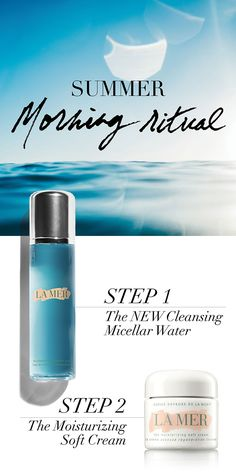 Greet the day with glowing, dewy skin – compliments of La Mer's morning ritual. Step 1. Moisten a cotton pad with the NEW Cleansing Micellar Water and gently sweep over face, neck and eyes without rubbing. Repeat until cotton pad comes away clean. Step 2. Warm a small amount of the Moisturizing Soft Cream between fingertips and pat onto skin for a soft, weightless finish. Shop the Discovery Collection. A Pinterest exclusive. http://lamer.co/2992bLh