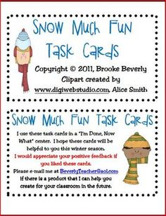 'Tis the season for a freebie!  These Snow Much Fun Task Cards feature winter themed activities for students for your fast finishers.