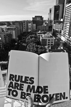 Rules are Made to be Broken /