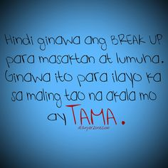 love quotes tagalog para sa single hVAoAb3PX Tagalog Quotes Hugot Funny, Pinoy Quotes, Truth Quotes, Sad Quotes, Love Quotes, Hugot Lines Tagalog, Patama Quotes, I Love You Images, Good Advice