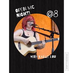 Open Mic tonight @ 8 Hosted by Kallie Lou! Come get some drinks and play YOUR tunes!