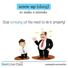 Slang: screw up