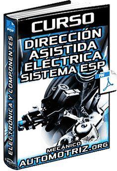 Descargar Curso Completo de Dirección Asistida Eléctricamente y Sistema ESP (Control de Estabilidad) - Electrónica, Componentes, Sensores, Aplicaciones, Regulación y Esquema.