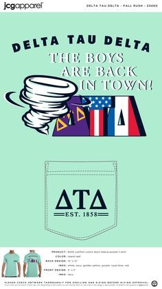 Delta Tau Delta Fall Recruitment Shirt | Fraternity Fall Recruitment | Greek Fall Recruitment #deltataudelta #dtd #fall #recruitment #bold #letters #flag #boys #are #back Delta Tau Delta, Recruitment Themes, Fall Designs, Custom Design Shirts, Sorority And Fraternity, Comfort Colors, Autumn Theme, Front Design, Screen Printing