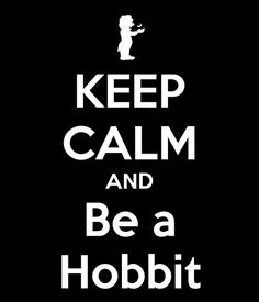 I actually think I was a Hobbit in a past life ;)
