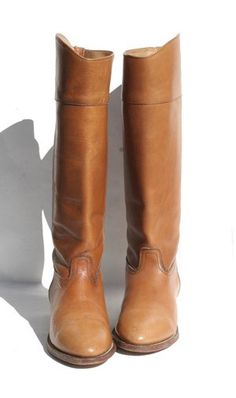 My Frye riding boots from the 70's, they were moms. One of my most prized possessions.