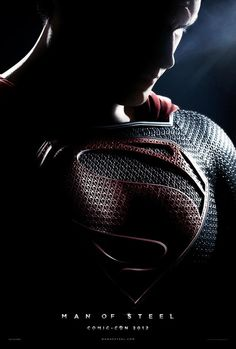 Man of Steel teaser poster from Comic Con  Superman shows off his super pecs under whatever that material it is that all movie superhero costumes are made from these days.