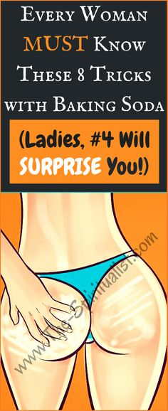 All Ladies MUST Know These 8 Tricks with Baking Soda (Ladies, #4 Will Surprise You!)
