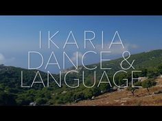 IkariaDanceProject: IkariaDance and Language Video Presentation