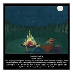 Smokin' Cowboy - Poster Perfect Poster...Cowboy, campfire, fire, smoking, woods, stars, moon, trees...Category, Other Art Forms, Painting, Acrylic
