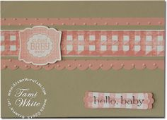 Stampin Up Label Love stamp set baby card boy or girl #stampinup