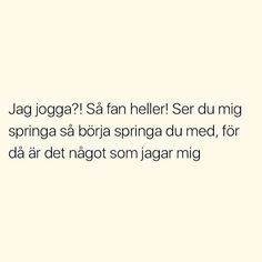 Silly Quotes, Text Quotes, Swedish Quotes, Science Puns, Insert Text, Different Quotes, Try Not To Laugh, True Words, Funny Texts