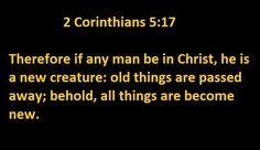 2 Corinthians 5:17, Being in Christ