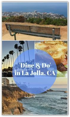 La Jolla is one of the most beautiful neighborhoods in San Diego.  Find out what to do and where to eat! #lajolla #sandiego #dineanddo