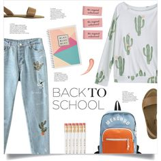 Go Back-to-School Shopping! by mahafromkailash on Polyvore featuring Mode, BackToSchool, Cactus, embroidered, rippeddenim and summer2017