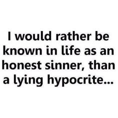 Hypocrite Quote. Picture Quotes.