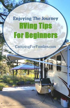RVing Tips For Beginners: Enjoying The Maiden Journey. Use our 9 simple tips to RV like a pro on your first trip!