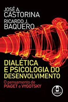 Comparando a teoria de Piaget e Vygotsky Jean Piaget, Study Tips, Neon Signs, Class Activities, Developmental Psychology, Human Development, Learning Theory, Philosophy Books, Authors