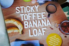 Bakedin Baking Club Toffee Sauce, Sticky Toffee, Compliments, Food And Drink, Banana, Club, Recipes, Bananas