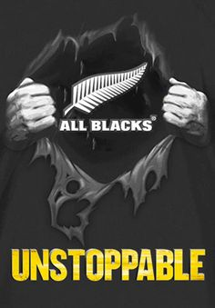 "All Blacks Rugby ""Unstoppable"" poster created by Gordon Tunstall usong Adobe Photoshop - 2016"