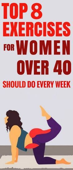 These Are 8 Exercises Women Over 40 Should Do Every Week