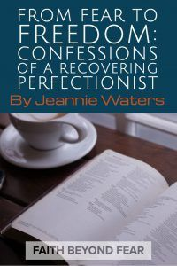 From Fear to Freedom: Confessions of a Recovering Perfectionist -