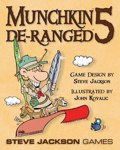 Munchkin 5 De-Ranged by Steve Jackson Games. $16.99. From the Manufacturer                The latest Expansion to Steve Jackson's Munchkin series adds more of the same hilarious monsters, treasure and general wackiness found in the original game and the previous four (and a half) Expansions. A new class, the Ranger, mixes things up even more, with their ability to rescue Steeds from the discard pile and run away.                                    Product Description...