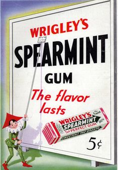 Wrigley's Spearmint Gum . The flavor lasts. My PaPa  always had a pack in his pocket and an extra in his jacket pocket. He chewed the green package one. But to this day I can smell that smell and he always comes to mind and I can see his smile. He loved it just liked I loved the juicy fruit. :)