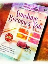 Sunshine Become You By Ilana Tan