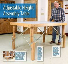 "Adjustable Height Assembly Table Check out these clever legs: they ratchet up and down with ease. By Alan Schaffter ""An adjustable assembly table, huh? Well, you're wasting your time unless it's a simple design that's easy to operate."" That's what a fellow woodworker said when I told him about the latest scheme to improve my shop. I don't know how many times I've wished for a worktable that was shorter, …"