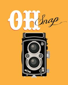 Retro art-vintage camera art-typographic art poster 8x10 - funny quote art - oh snap. $14.00, via Etsy.