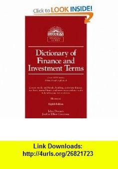 Dictionary of Finance and Investment Terms John Downes, Jordan Elliot Goodman , ISBN-10: 0764143042  ,  , ASIN: B003R4ZG0U , tutorials , pdf , ebook , torrent , downloads , rapidshare , filesonic , hotfile , megaupload , fileserve