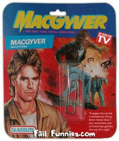 MacGyver multitool :)  (One of my favorite shows growing up!)