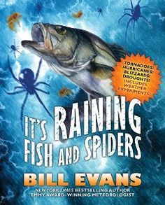 "Win 1 of 5 copies of ""It's Raining Fish and Spiders"" by Bill Evans"