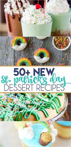 50+ NEW St. Patrick's Day dessert recipes including Shamrock Shake Macarons, Green Velvet Cheesecake Cake, and Rainbow Donuts!