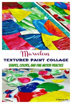 Marvelous Textured Paint Collage: shapes, colors, and fine motor practice.  It's easy and really fun for kids of all ages to play with textures and make collages, combing these two into one project simply doubles the fun.