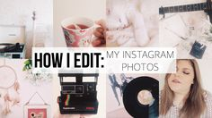 See how I edit my Instagram photos! :) #instagram