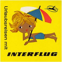 Interflug aviation, via Art of the Luggage Label flickr