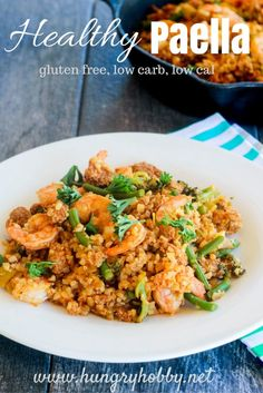 Healthy Paella is a
