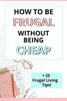 Frugal living tips to save money every day. These simple living tips will help save money, boost your budget and spend less money, all without being cheap. Live more frugally this year, and improve your finances. Best Money Saving Tips, Saving Money, Extreme Cheapskates, Frugal Living Tips, Mom Advice, Planner Template, Working Moms, Finance Tips, Simple Living