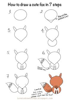 Love To Draw Things: How to draw a cute fox in 7 steps Cute Little Drawings, Easy Drawings For Kids, Drawing For Kids, Cute Drawings, Art For Kids, Easy Animal Drawings, Doodle Drawings, Art Drawings Sketches, Desenho Kids