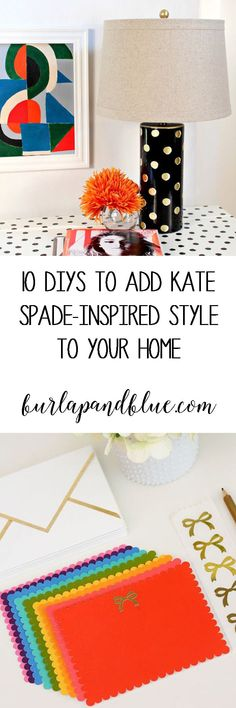 love Kate Spade style? Here are 10 chic DIY's to add some effortlessly elegant style to your home decor!
