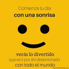 Comienza el dia con una sonrisa