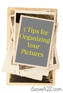 5 Tips for Organizing Your Pictures