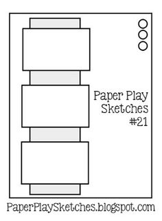 Paper Play Sketches Ch# 21                                                                                                                                                                                 More